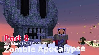 Minecraft Adventure Map - Sky Islands v2.1 - Zombie Apocalypse {8}