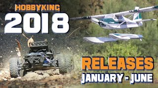 Hobbyking 2018 Releases - January To June Compilation