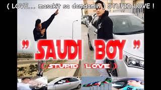 Stupid Love_saudi Boy Verson Music W/ Lyrics