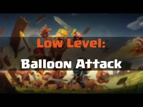 [LOWLEVEL] - Balloon Gameplay - Clash of Clans GERMAN/ENGLISH