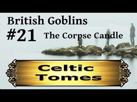 The Corpse Candle - British Goblins CT021