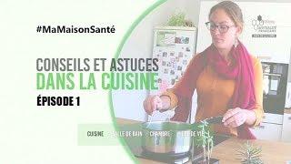 Episode 1 - Web série #MaMaisonSanté : DANS LA CUISINE - par Mutualité Française Pays de la Loire