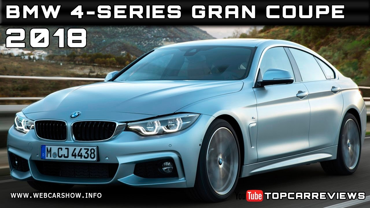 2018 BMW 4 Series Gran Coupe Review Rendered Price Specs Release Date