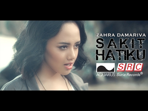 Zahra Damariva - Sakit Hatiku (Official Music Video - HD)