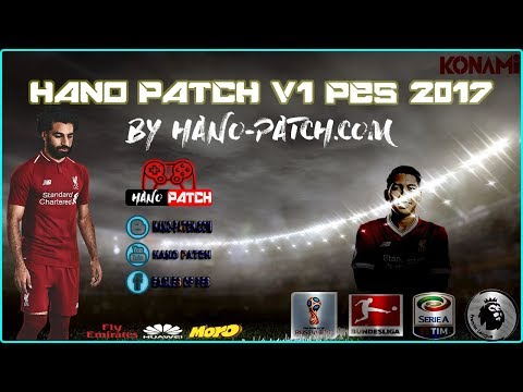 PES 2017 Hano Patch v1 2018 By Hano Patch