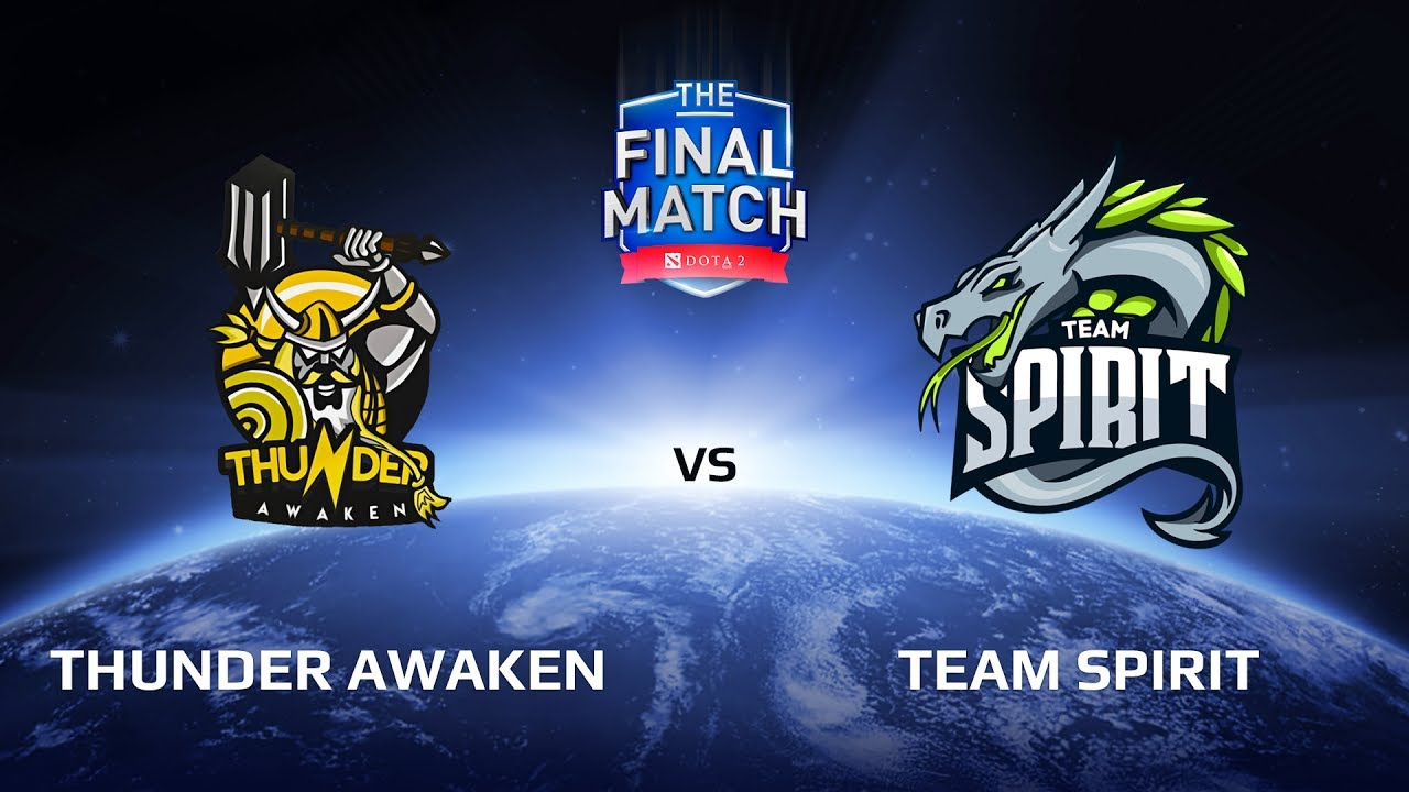 Thunder Awaken vs Team Spirit, The Final Match LAN-Final, Group A
