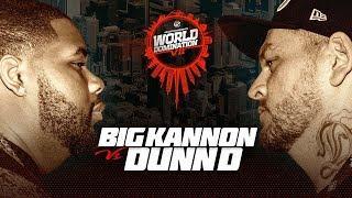 KOTD - Big Kannon vs Dunn D   #WD7