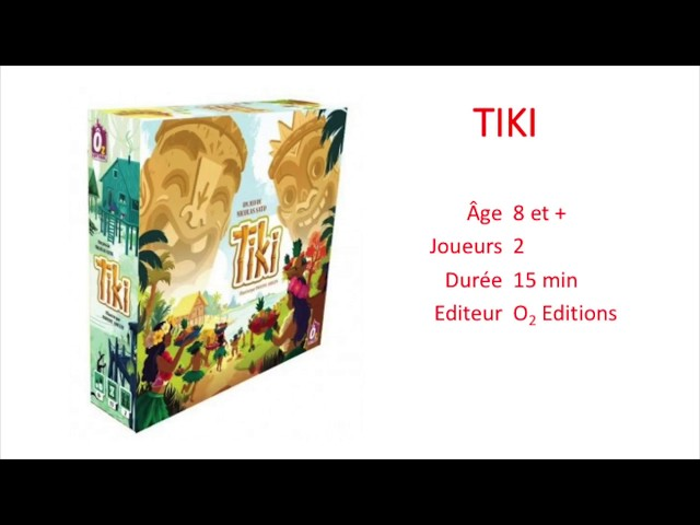 Test du jeu Tiki