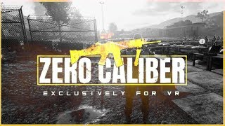 ZERO CALIBER VR - Game Hard goes to Bootcamp