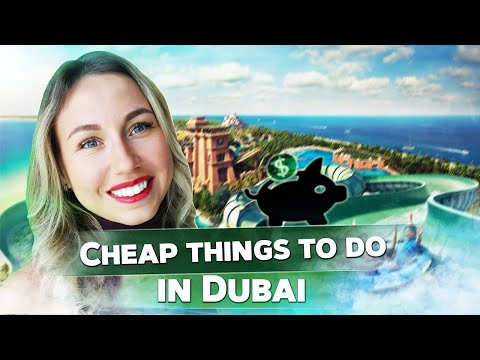 Cheap things to do & places to visit in Dubai 2021. Visit Dubai on a budget.