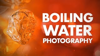 Boiling Water Macro Photography