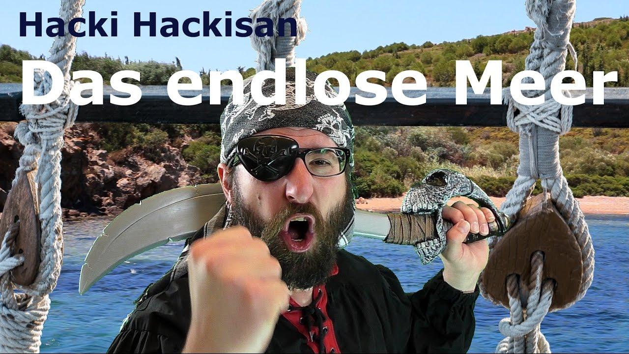 Hacki Hackisan - Das endlose Meer