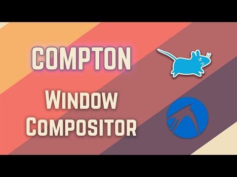 Compton - The Window Compositor for Light Desktops