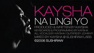 Kaysha - Na lingi yo | Audio