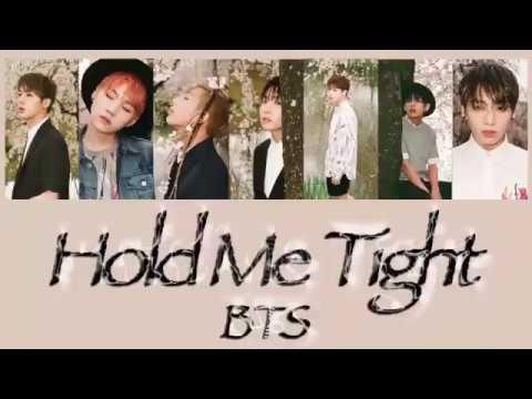 BTS-Hold Me Tight【カナルビ 한국어 日本語】