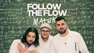 Follow The Flow - Matek [OFFICIAL MUSIC VIDEO]