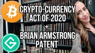 BITCOIN TECHNICAL ANALYSIS - Crypto-Currency Act of 2020 - COINBASE CEO PATENT