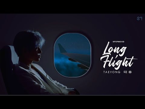 Taeyong 'long Flight But You're On An Airplane/ Night Flight (engsub)