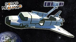 I Went to Space and Launched a Satellite - Scrap Mechanic Creations! - Episode 160