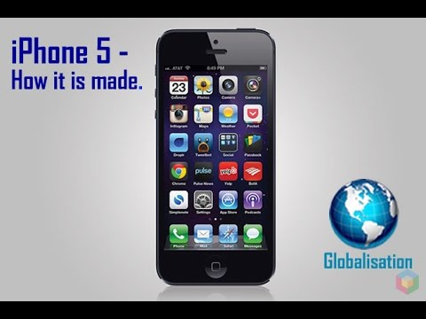 Globalisation - How an iPhone 5 is made