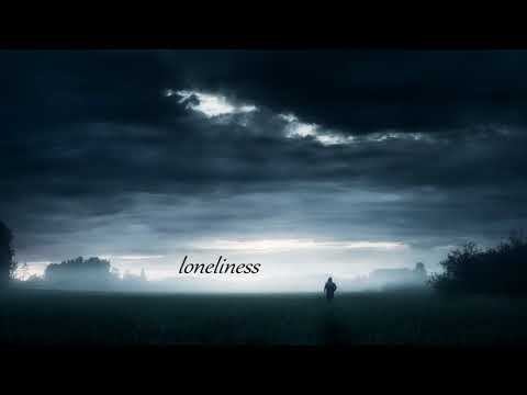 Emotional Sad Music - Loneliness