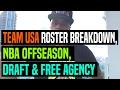NBA Offseason: Draft, Free Agency & Team USA Roster Breakdown | Dre Baldwin