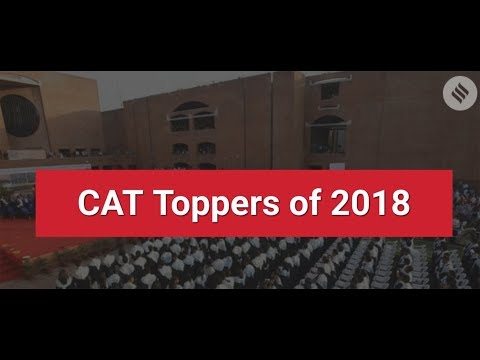 CAT 2018: Toppers and Their Inspiring Stories