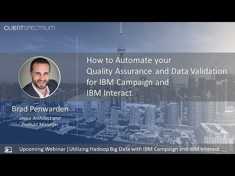 How to Automate your Quality Assurance and Data Validation for IBM Campaign and IBM Interact