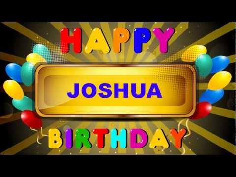 Joshua - Animated Cards - Happy Birthday