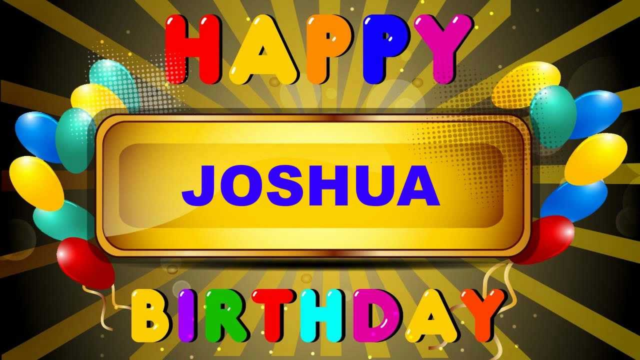 Happy Birthday Cake Joshua Images ~ Joshua animated cards happy birthday youtube