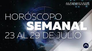 HORÓSCOPO SEMANAL | 23 AL 29 DE JULIO | ALFONSO LEÓN ARQUITECTO DE SUEÑOS