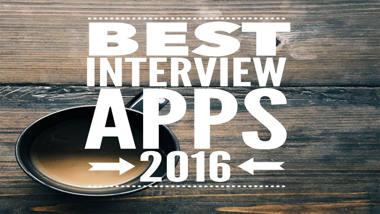 best job interview apps of  best job interview apps of 2016