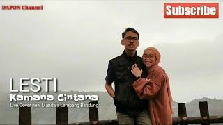 Download Lagu Lesti Kamana Cintana Pop Sunda Live MP3