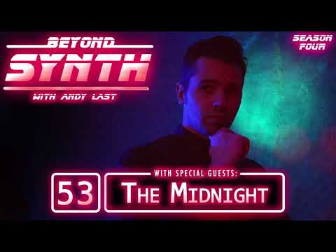 Beyond Synth - E53 - The Midnight