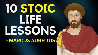 10 Stoic Teachings Of Marcus Aurelius We Desperately Need Today (Practical Stoicism)