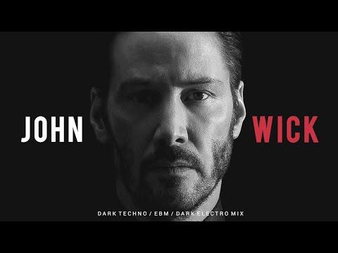 Download John Wick   Dark Techno / EBM / EBSM / Dark Electro Mix
