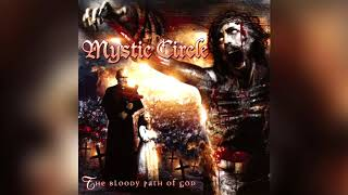 Watch Mystic Circle The Bloody Path Of God video