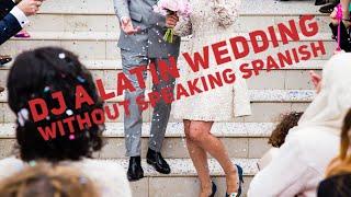 DJ Gig log :  A Latin | America Wedding