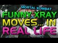 MORTAL KOMBAT FUNNY XRAY MOVES IN REAL LIFE SITUATIONS