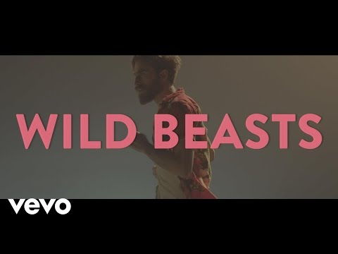 Wild Beasts - Wanderlust (Official Video)