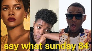 Soulja Boy Told You & Rihanna