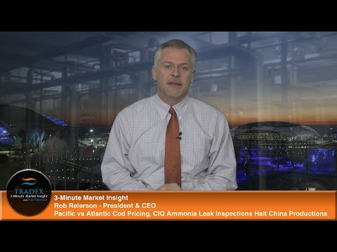 3-Minute Market Insight - Pacific vs Atlantic Cod Pricing, Ammonia Leak Inspections Halt Production