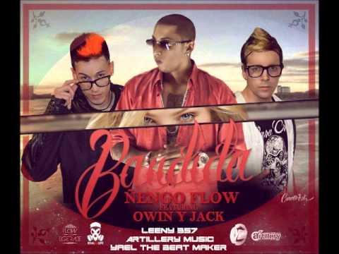 Owin & Jack Feat. Ñengo Flow - Bandida - Octubre 2013
