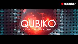 Qubiko - Alive (Original Mix) OFFICIAL HD VIDEO - Incorrect Music