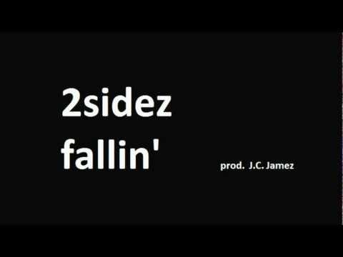 2Sidez - Fallin' (prod. by J.C.)