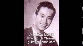 Ly Ruou Mung . Guitar ( Pham Dinh Chuong )