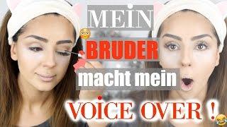 MEIN BRUDER MACHT MEIN VOICEOVER:D
