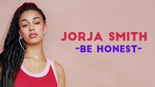 Be Honest  Jorja Smith | Audio World