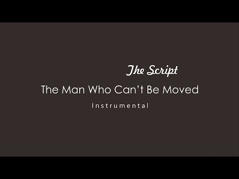 The Script - The Man Who Can't Be Moved (Instrumental)
