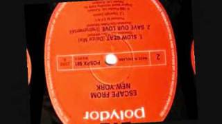 Save our love ( Dub) - Escape from New York vinyl